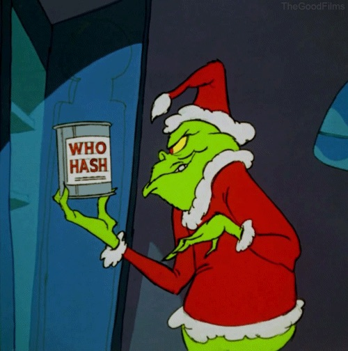 Grinch Who Hash copy